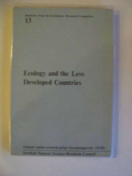 Photo of ECOLOGY AND THE LESS DEVELOPED COUNTRIES written by Lundholm, Bengt published by Swedish Natural Science Research Council (STOCK CODE: 695076)  for sale by Stella & Rose's Books