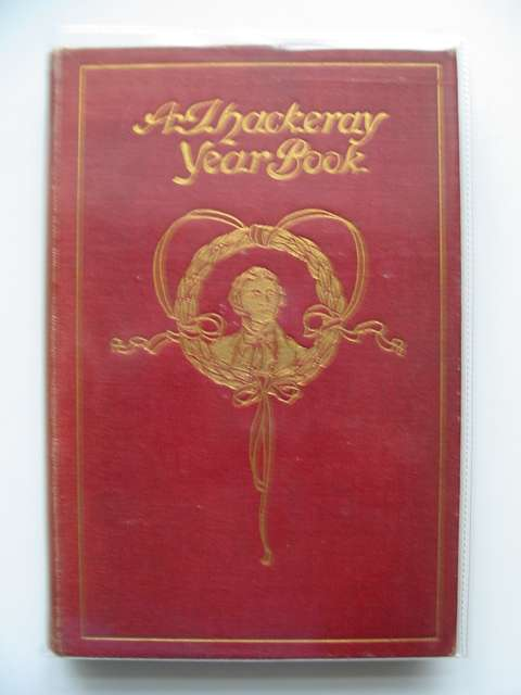 Photo of A THACKERAY YEAR BOOK written by Melville, Helen<br />Melville, Lewis<br />Thackeray, William Makepeace published by George G. Harrap & Company (STOCK CODE: 696419)  for sale by Stella & Rose's Books