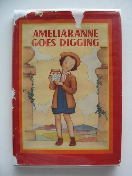 Photo of AMELIARANNE GOES DIGGING written by Wood, Lorna illustrated by Pearse, S.B. published by George G. Harrap & Co. Ltd. (STOCK CODE: 697974)  for sale by Stella & Rose's Books