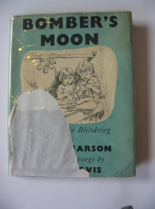 Photo of BOMBER'S MOON written by Farson, Negley illustrated by Purvis, Tom published by Victor Gollancz Ltd. (STOCK CODE: 714380)  for sale by Stella & Rose's Books