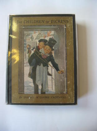 Photo of THE CHILDREN OF DICKENS written by Crothers, Samuel McChord illustrated by Smith, Jessie Willcox published by Charles Scribner's Sons (STOCK CODE: 715051)  for sale by Stella & Rose's Books