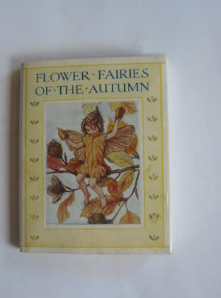 Photo of FLOWER FAIRIES OF THE AUTUMN written by Barker, Cicely Mary illustrated by Barker, Cicely Mary published by Blackie & Son Ltd. (STOCK CODE: 715561)  for sale by Stella & Rose's Books