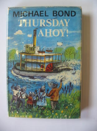 Photo of THURSDAY AHOY written by Bond, Michael illustrated by Wood, Leslie published by George G. Harrap & Co. Ltd. (STOCK CODE: 718224)  for sale by Stella & Rose's Books