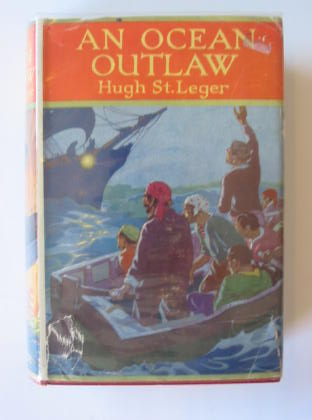 Photo of AN OCEAN OUTLAW written by St Leger, Hugh published by Blackie & Son Ltd. (STOCK CODE: 721366)  for sale by Stella & Rose's Books
