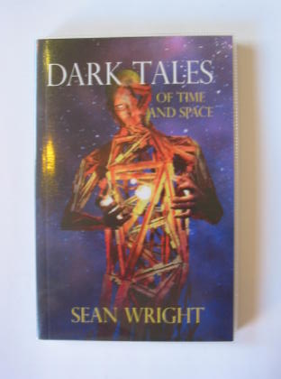 Photo of DARK TALES OF TIME AND SPACE written by Wright, Sean published by Crowswing Books (STOCK CODE: 724364)  for sale by Stella & Rose's Books