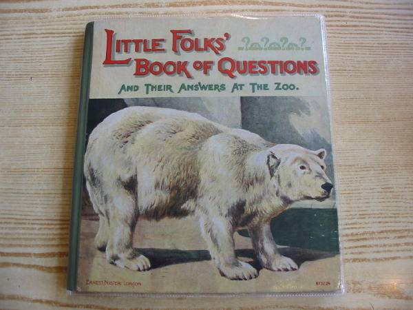 Photo of LITTLE FOLKS' BOOK OF QUESTIONS AND THEIR ANSWERS AT THE ZOO written by Willcox, Blanche illustrated by Collins, Charles<br />Montefiore, E.B.S. published by Ernest Nister (STOCK CODE: 726697)  for sale by Stella & Rose's Books