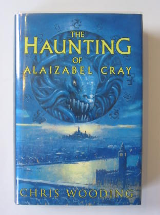 Photo of THE HAUNTING OF ALAIZABEL CRAY written by Wooding, Chris published by Scholastic Press (STOCK CODE: 726900)  for sale by Stella & Rose's Books