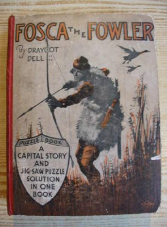 Photo of FOSCA THE FOWLER written by Dell, Draycot illustrated by Glossop,  published by Puzzle Books Ltd. (STOCK CODE: 729669)  for sale by Stella & Rose's Books