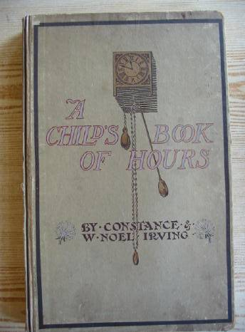 Photo of A CHILD'S BOOK OF HOURS written by Irving, Constance<br />Irving, Noel published by Oxford University Press (STOCK CODE: 730066)  for sale by Stella & Rose's Books