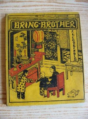 Photo of BRING-BROTHER written by Codrington, F.I. published by Church Of England Zenana Missionary Society (STOCK CODE: 730259)  for sale by Stella & Rose's Books