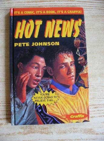 Photo of HOT NEWS written by Johnson, Pete illustrated by Su, Lucy published by A. & C. Black (STOCK CODE: 730715)  for sale by Stella & Rose's Books