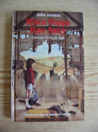 Photo of WHEN POPPY RAN AWAY written by Jarman, Julia illustrated by Elliott, Karen published by Andersen Press (STOCK CODE: 730768)  for sale by Stella & Rose's Books