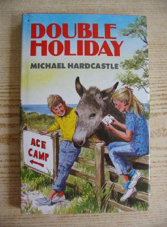 Photo of DOUBLE HOLIDAY written by Hardcastle, Michael illustrated by Bellwood, Shirley published by Blackie & Son Ltd. (STOCK CODE: 730772)  for sale by Stella & Rose's Books
