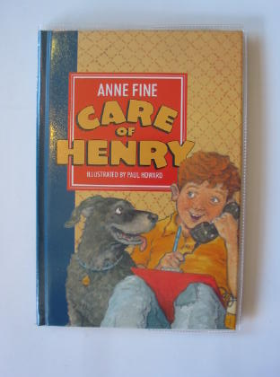 Photo of CARE OF HENRY written by Fine, Anne illustrated by Howard, Paul published by Walker Books (STOCK CODE: 730782)  for sale by Stella & Rose's Books