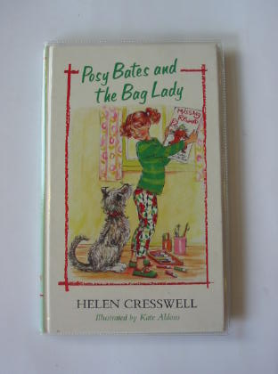 Photo of POSY BATES AND THE BAG LADY written by Cresswell, Helen illustrated by Aldous, Kate published by The Bodley Head (STOCK CODE: 730837)  for sale by Stella & Rose's Books