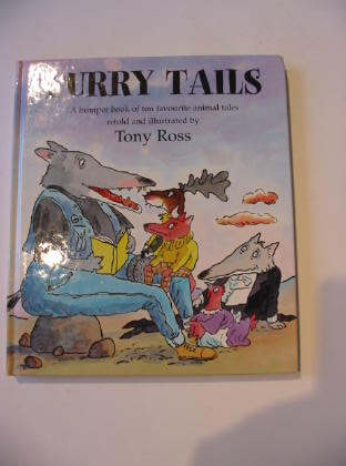 Photo of FURRY TAILS written by Ross, Tony illustrated by Ross, Tony published by Andersen Press Ltd. (STOCK CODE: 738080)  for sale by Stella & Rose's Books