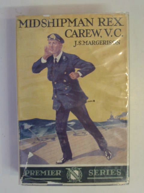 Photo of MIDSHIPMAN REX CAREW V.C. written by Margerison, John S. published by Thomas Nelson and Sons Ltd. (STOCK CODE: 802569)  for sale by Stella & Rose's Books