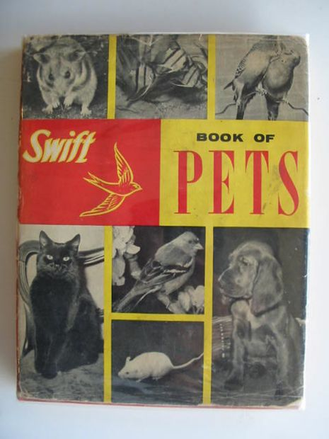 Photo of SWIFT BOOK OF PETS published by Longacre Press (STOCK CODE: 803987)  for sale by Stella & Rose's Books