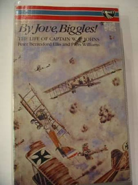 Photo of BY JOVE, BIGGLES! written by Ellis, Peter Berresford<br />Williams, Piers published by W.H. Allen & Co (STOCK CODE: 804656)  for sale by Stella & Rose's Books