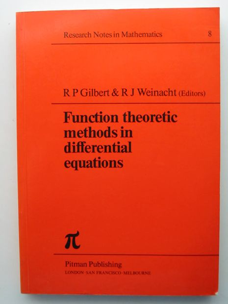 Photo of FUNCTION THEORETIC METHODS IN DIFFERENTIAL EQUATIONS written by Gilbert, R.P.<br />Weinacht, R.J. published by Pitman Publishing (STOCK CODE: 806104)  for sale by Stella & Rose's Books