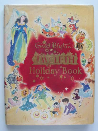 Photo of THE TWELFTH HOLIDAY BOOK written by Blyton, Enid illustrated by Weink, <br />Lodge, Grace<br />Perrin, Yvonne<br />et al.,  published by Sampson Low, Marston & Co. Ltd. (STOCK CODE: 806236)  for sale by Stella & Rose's Books