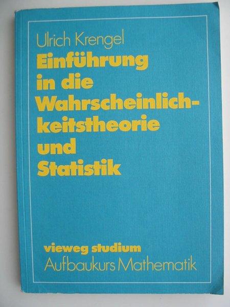 Photo of EINFUHRUNG IN DIE WAHRSCHEINLICHKEITSTHEORIE UND STATISTIK written by Krengel, Ulrich published by Friedrich Vieweg (STOCK CODE: 807254)  for sale by Stella & Rose's Books