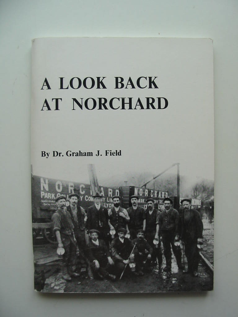 Photo of A LOOK BACK AT NORCHARD written by Field, Graham J. published by Graham J. Field (STOCK CODE: 807311)  for sale by Stella & Rose's Books