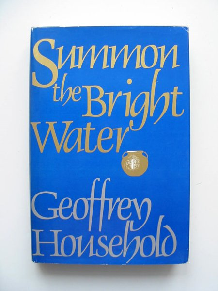 Photo of SUMMON THE BRIGHT WATER written by Household, Geoffrey published by Little, Brown and Company (STOCK CODE: 807330)  for sale by Stella & Rose's Books