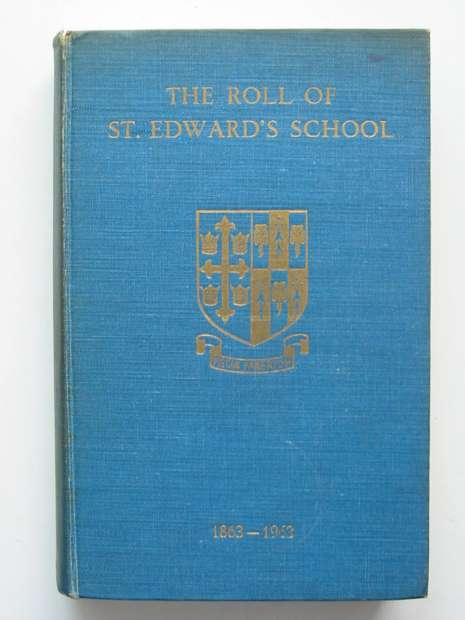 Photo of THE ROLL OF ST. EDWARD'S SCHOOL 1863-1963 written by Gauntlett, J.M.D. published by St. Edward's School Society (STOCK CODE: 807381)  for sale by Stella & Rose's Books
