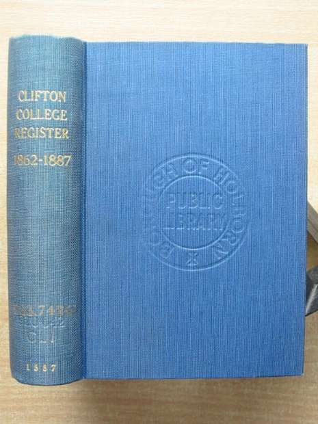 Photo of CLIFTON COLLEGE REGISTER 1862-1887 written by Oakeley, E.M.<br />Wilson, J.M. published by Rivingtons (STOCK CODE: 807701)  for sale by Stella & Rose's Books