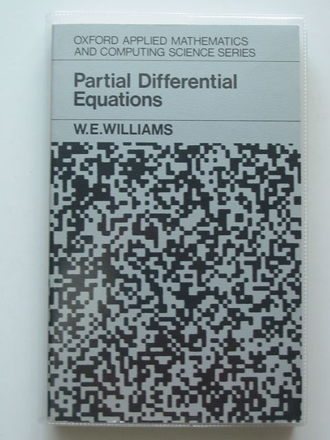 Photo of PARTIAL DIFFERENTIAL EQUATIONS written by Williams, W.E. published by Clarendon Press (STOCK CODE: 808053)  for sale by Stella & Rose's Books