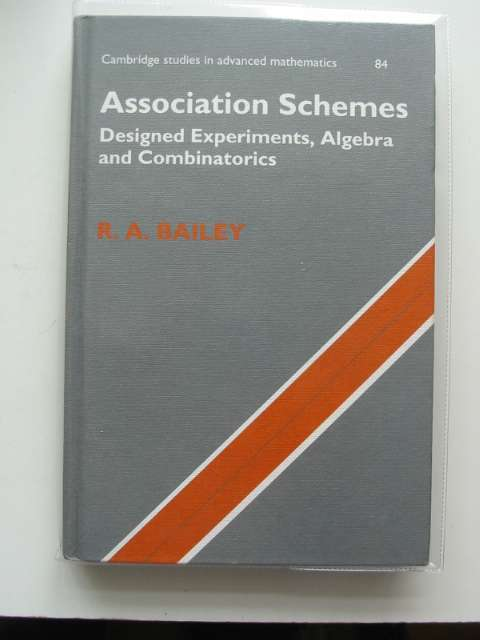 Photo of ASSOCIATION SCHEMES DESIGNED EXPERIMENTS, ALGEBRA AND COMBINATORICS written by Bailey, R.A. published by Cambridge University Press (STOCK CODE: 808057)  for sale by Stella & Rose's Books