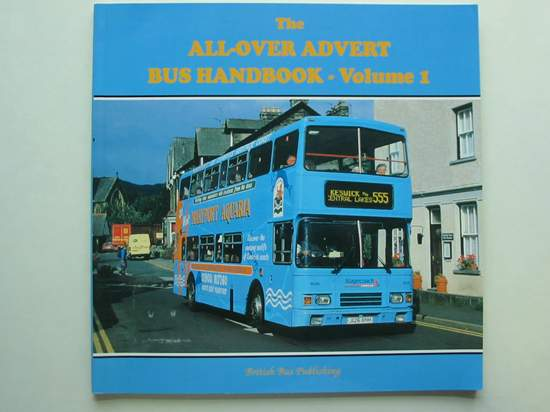 Photo of THE OVERALL ADVERTISEMENT BUS HANDBOOK VOLUME 1 written by Wilson, Tony published by British Bus Publishing (STOCK CODE: 808500)  for sale by Stella & Rose's Books