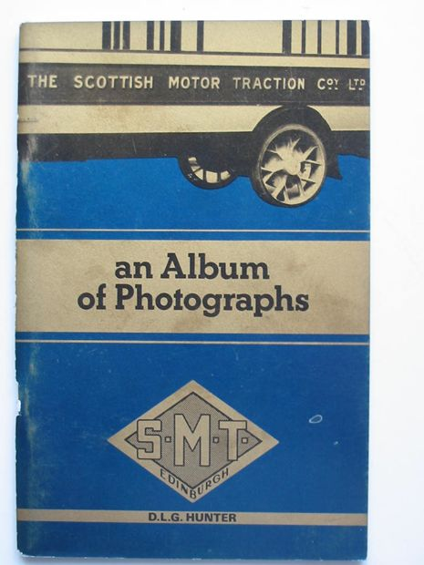 Photo of SCOTTISH MOTOR TRACTION CO. LTD. written by Hunter, D.L.G. published by Turntable Publications (STOCK CODE: 808688)  for sale by Stella & Rose's Books