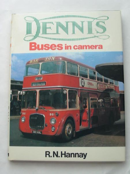 Photo of DENNIS BUSES IN CAMERA written by Hannay, Robin published by Ian Allan Ltd. (STOCK CODE: 808783)  for sale by Stella & Rose's Books