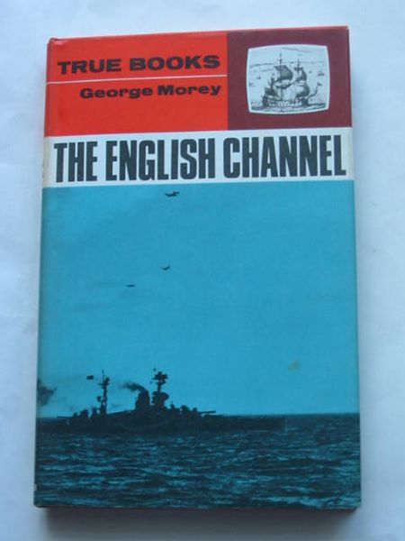 Photo of THE ENGLISH CHANNEL written by Morey, George published by Frederick Muller Limited (STOCK CODE: 809199)  for sale by Stella & Rose's Books
