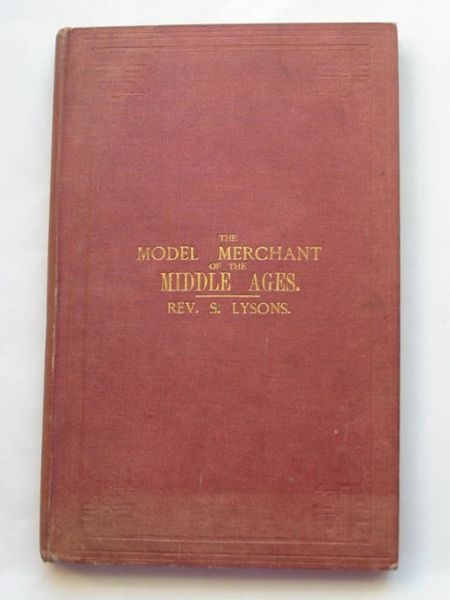 Photo of THE MODEL MERCHANT OF THE MIDDLE AGES written by Lysons, Samuel published by Hamilton, Adams & Co. (STOCK CODE: 809544)  for sale by Stella & Rose's Books