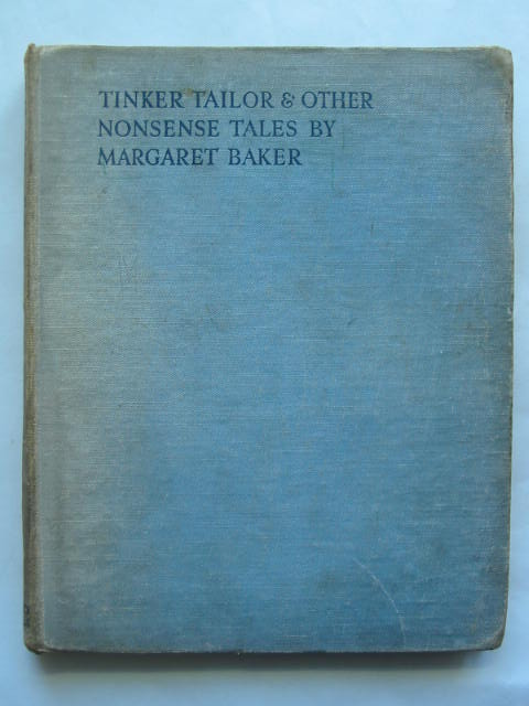 Photo of TINKER TAILOR AND OTHER NONSENSE TALES written by Baker, Margaret illustrated by Baker, Mary published by University of London Press Ltd. (STOCK CODE: 809745)  for sale by Stella & Rose's Books