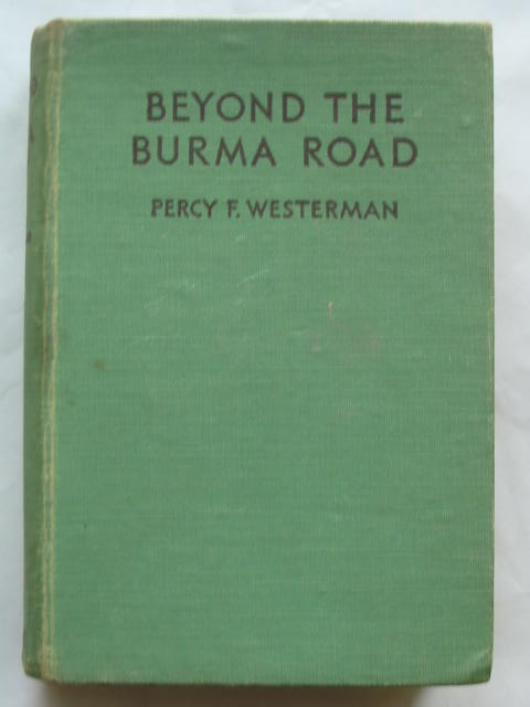 Photo of BEYOND THE BURMA ROAD written by Westerman, Percy F. illustrated by Bertoglio, Victor J. published by Blackie & Son Ltd. (STOCK CODE: 809760)  for sale by Stella & Rose's Books