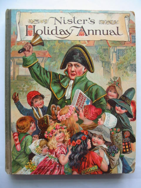 Photo of NISTER'S HOLIDAY ANNUAL - 26TH YEAR written by Playne, Alfred C.<br />Hoyer, M.A.<br />et al,  illustrated by Petherick, Rosa C.<br />et al.,  published by Ernest Nister (STOCK CODE: 810010)  for sale by Stella & Rose's Books