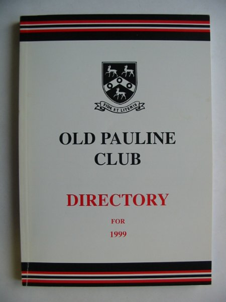 Photo of OLD PAULINE CLUB DIRECTORY 1999 published by The Old Pauline Club (STOCK CODE: 810581)  for sale by Stella & Rose's Books