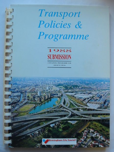 Photo of TRANSPORT POLICIES & PROGRAMME 1988 SUBMISSION written by Rawson, D.<br />Shaylor, G. published by Birmingham City Council (STOCK CODE: 810673)  for sale by Stella & Rose's Books