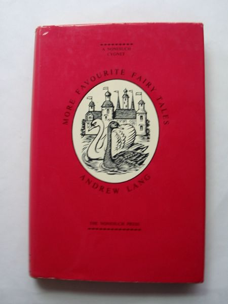 Photo of MORE FAVOURITE FAIRY TALES written by Lang, Andrew illustrated by Gill, Margery published by The Nonesuch Press (STOCK CODE: 810689)  for sale by Stella & Rose's Books