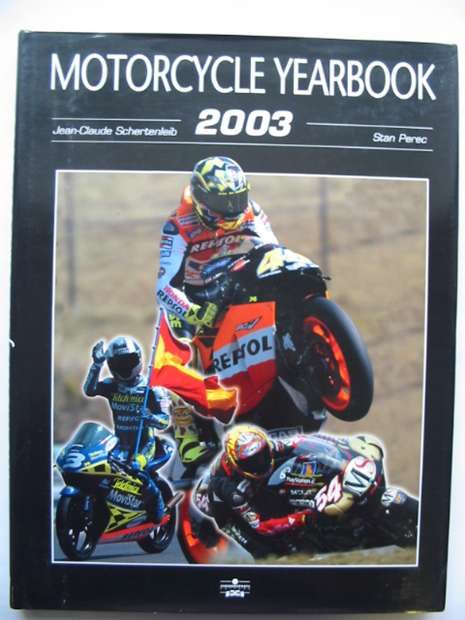 Photo of THE MOTORCYCLE YEARBOOK 2003-2004 written by Schertenleib, Jean-Claude illustrated by Perec, Stan published by Chronosports Gsn Publishing (STOCK CODE: 810739)  for sale by Stella & Rose's Books