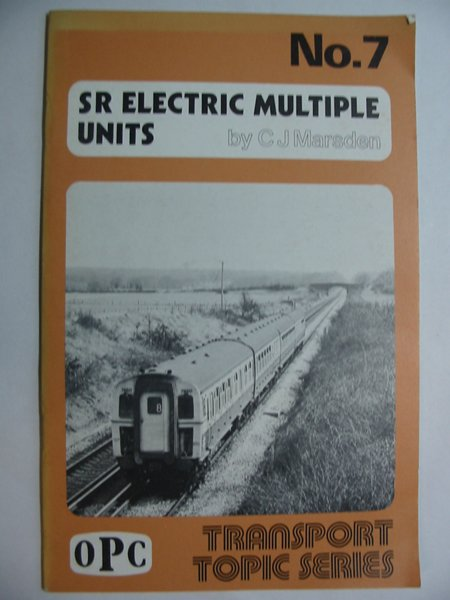 Photo of SR ELECTRIC MULTIPLE UNITS written by Marsden, Colin J. published by Oxford Publishing (STOCK CODE: 810874)  for sale by Stella & Rose's Books
