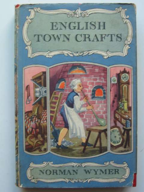 Photo of ENGLISH TOWN CRAFTS written by Wymer, Norman published by B.T. Batsford Ltd. (STOCK CODE: 811004)  for sale by Stella & Rose's Books