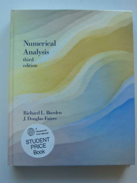 Photo of NUMERICAL ANALYSIS written by Burden, Richard L.<br />Faires, J. Douglas published by Prindle, Weber & Schmidt (STOCK CODE: 811067)  for sale by Stella & Rose's Books