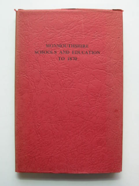 Photo of MONMOUTHSHIRE SCHOOLS AND EDUCATION TO 1870 written by Davies, E. Tegla published by Starsons (STOCK CODE: 811345)  for sale by Stella & Rose's Books