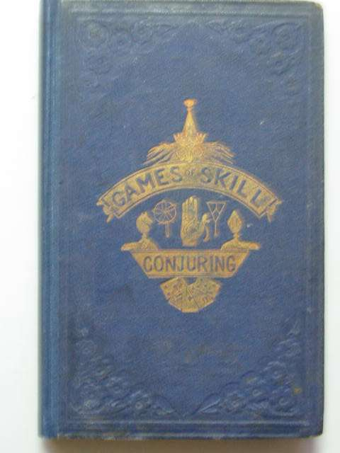 Photo of GAMES OF SKILL AND CONJURING
