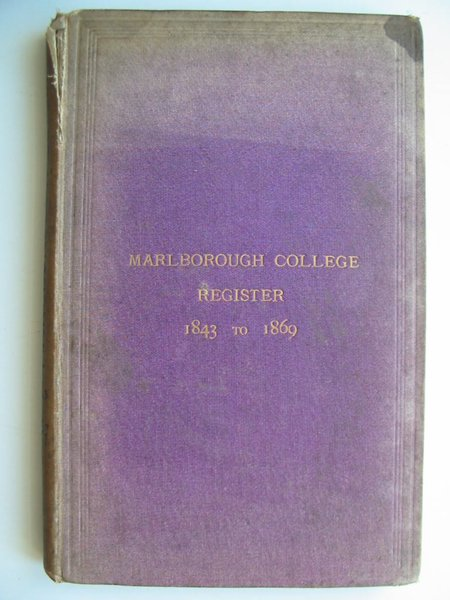 Photo of MARLBOROUGH COLLEGE REGISTER 1843 TO 1869 published by Marlborough College (STOCK CODE: 811951)  for sale by Stella & Rose's Books